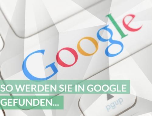 Suchmaschinenoptimierung Know-How: So werden Sie in Google gefunden