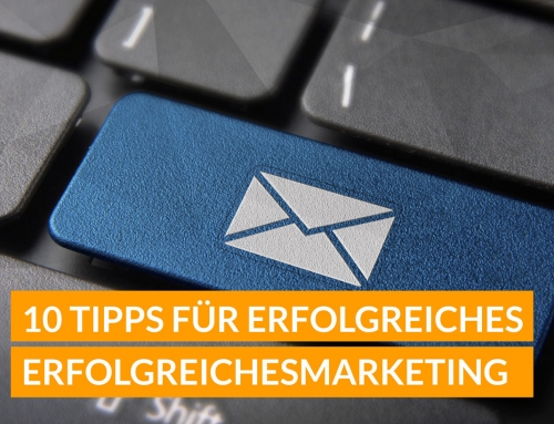 10 Tipps für effektives e-Mail Marketing