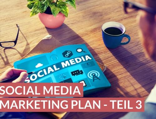 Wie man einen Social Media Plan erstellt, Teil 3