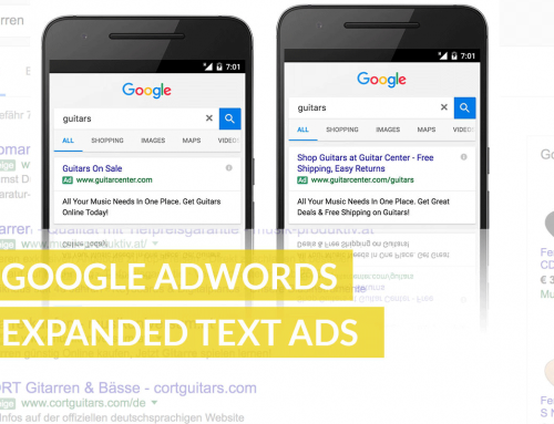 Google AdWords Expanded Text Ads – was es ist, wie es funktioniert, was es bringt