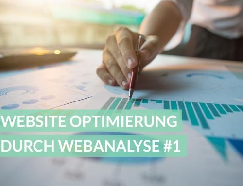 Website Optimierung durch Webanalyse: Teil 1