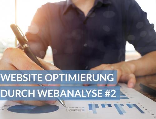 Website Optimierung durch Webanalyse: Teil 2