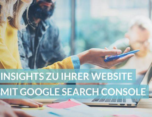 Insights zu Ihrer Website: So zapfen Sie Daten direkt von Google an