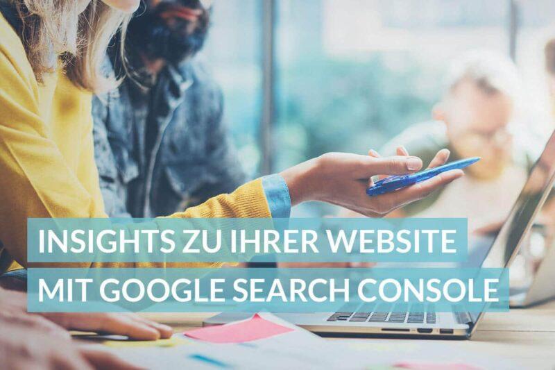 Insights ui Ihrer Website mit Google Search Console