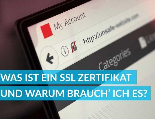 Was ist ein SSL Zertifikat und warum brauch' ich unbedingt eines?