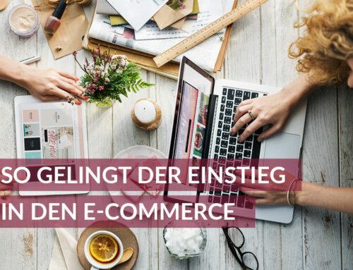 So gelingt der Einstieg in den E-Commerce