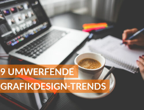 9 UMWERFENDE GRAFIKDESIGN-TRENDS