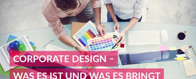 Corporate Design. Wie gut präsentiert sich Ihr Unternehmen?