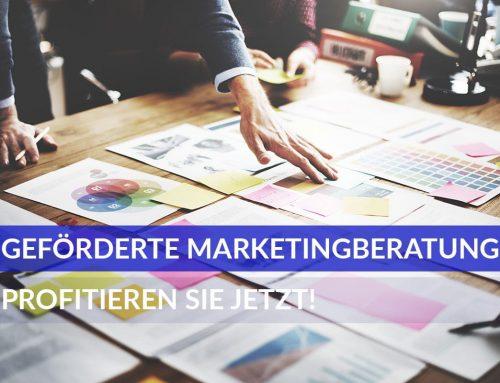 Profitieren Sie ab sofort von unserer geförderten Marketing Beratung