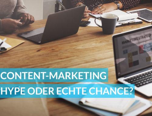Content-Marketing – Hype oder echte Chance?