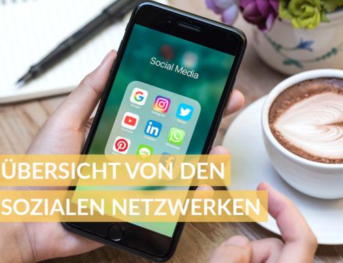 Übersicht der Sozialen Netzwerke